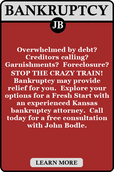 Overwhelmed by debt? Creditors calling? Garnishments? Foreclosure? STOP THE CRAZY TRAIN! Bankruptcy may provide relief for you. Explore your options for a Fresh Start with an experienced Kansas bankruptcy attorney. Call today for a free consultation with John Bodle.